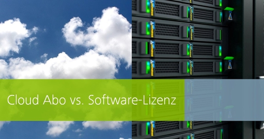 Cloud Software vs. Lizenzkauf